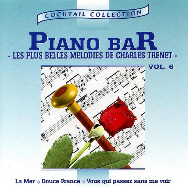 Piano-bar Vol. 5 : Les Plus Belles Mã©lodies De Charles Trenet / The Most Beautiful Melodies Of Charles Trenet