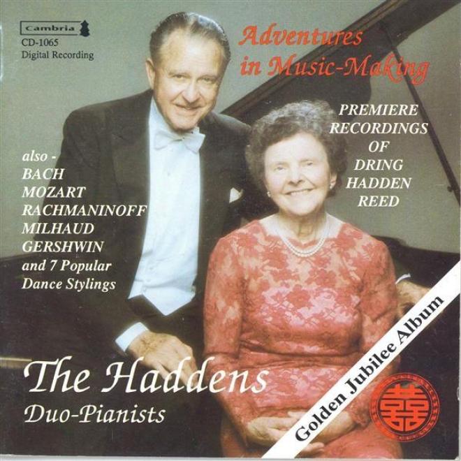 Piano Duo Recital: Haddens - Bach, J.s. / Mozart, W.a. / Rachmaninov, S. / Milhaud, D. / Gershwin, G.