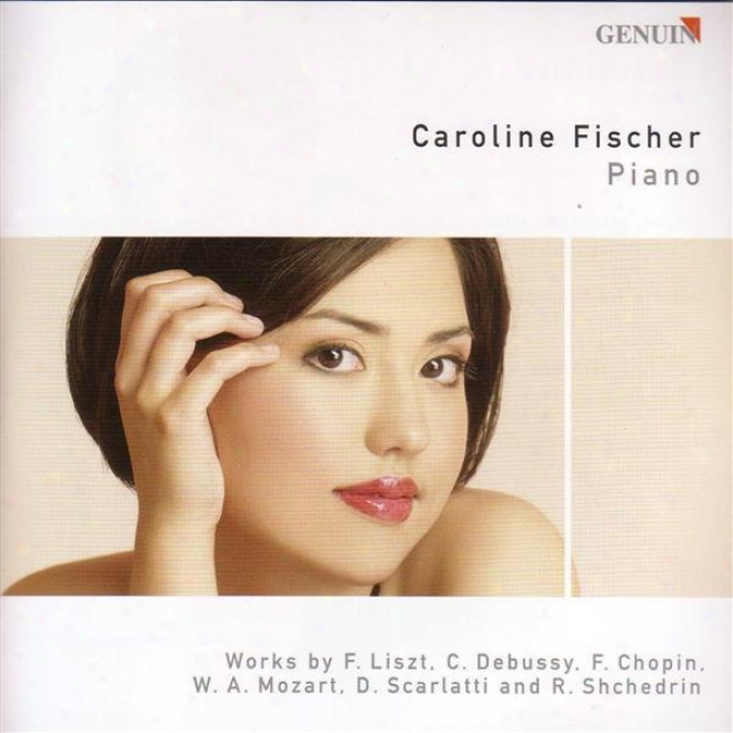 Pino Recital: Fischer, Caroline - Liszt, F. /  Scarlatti, D. / Mozart, W.a. / Debussy, C. / Shchedrin, R.k. / Chopin, F.