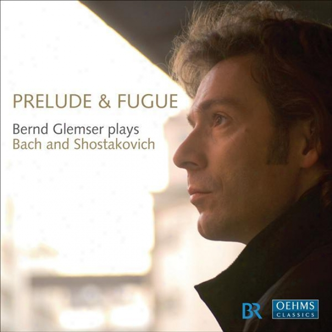 Piano Narration: Glemser, Bernd - Bach, J.s. / Shostakovich, D. (prelude And Fugue)