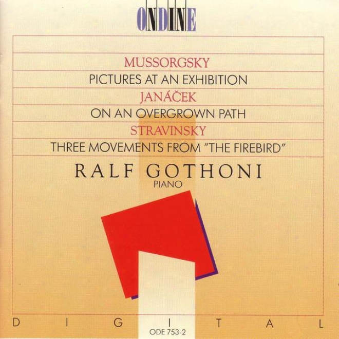 Piano Recital: Gothoni, Ralf - Mussorgsky, M.p. / Janacek, L. / Stravinsky, I.