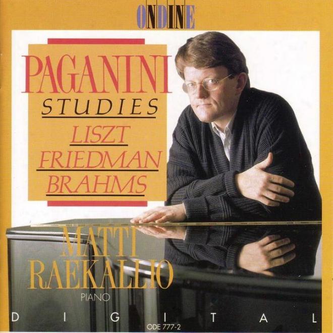 Piano Recital: Raekallio, Matti - Liszt, F. / Friedman, I. / Brahms, J. (paganini Studies)