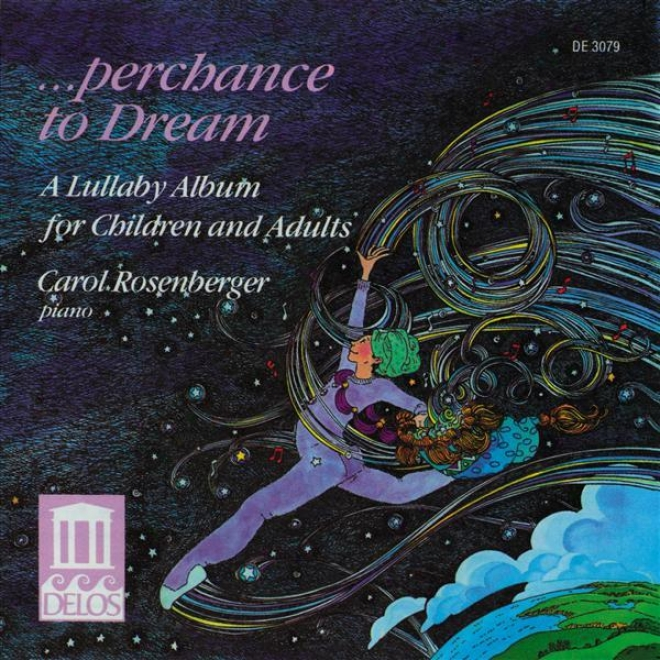 Piano Narrative: Rosenberger, Carol - Kabalevsky, D. / Tchaikovsky, P. (perchance To Dream - A Lullaby Albjm For Children And Adults