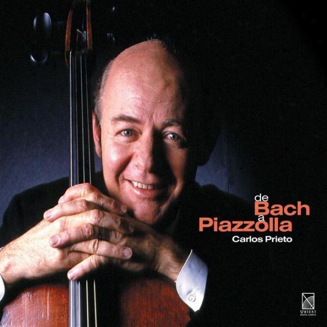 Piazzolla, A.: Grand Tango (le) / Bach, J.s.: Cello Suite No. 6 / Halvorsen, J.: Passacaglia In G Minor / Rachmaninov, S.: Vocalis