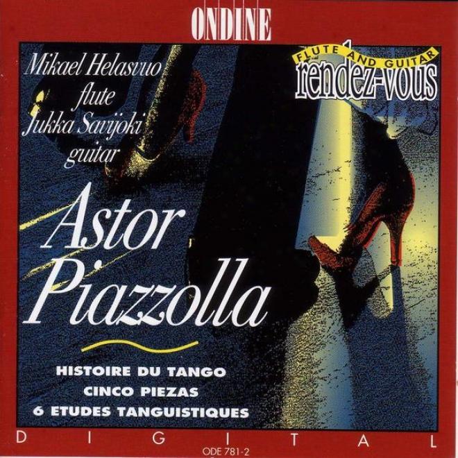 Piazzolla, A.: History Of The Tango / 5 Piezas / 6 Etudes Tanguistiques (helasvuo, Savijoki)