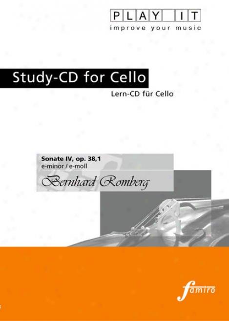 Play It - Study-cd For Cello: Bernhard Romberg, Sonate Iv, Op. 38,1, E Minor / E-moll