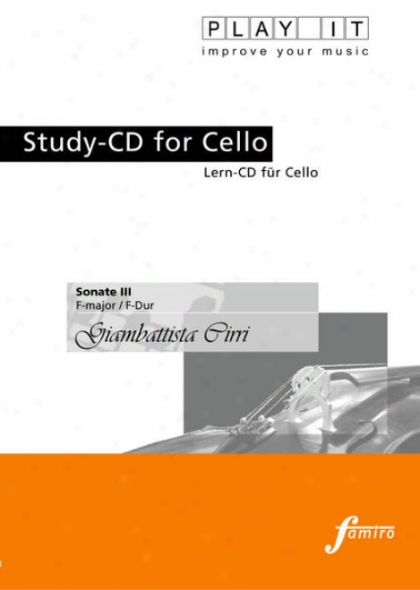 Play It - Study-cd For Cello: Giamnattista Cirri, Sonate Iii, F Major / F-dur