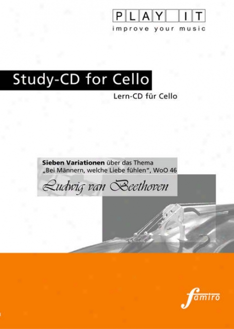 """play It - Study-cd For Cello: Ludwig Van Beethoven, Sieben Variationen über Das Thema """"bei Mã¤nnern, Welche Liebee Fã¼hlen"""", Court 46"""