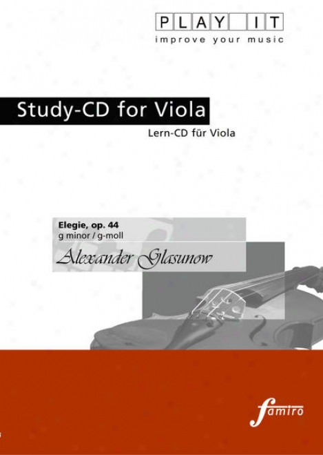 Play It - Study-cd For Viola: Alexander Glasuow, Elegie, Op. 44, G Minor / G-moll