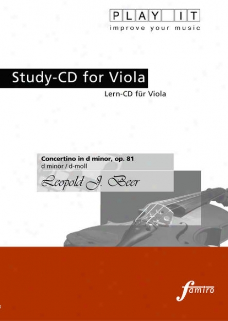 Play It - Study-cd For Viola: Leopold J. Beer, Concertino In D Minor, Op. 81, D Minor / D -moll