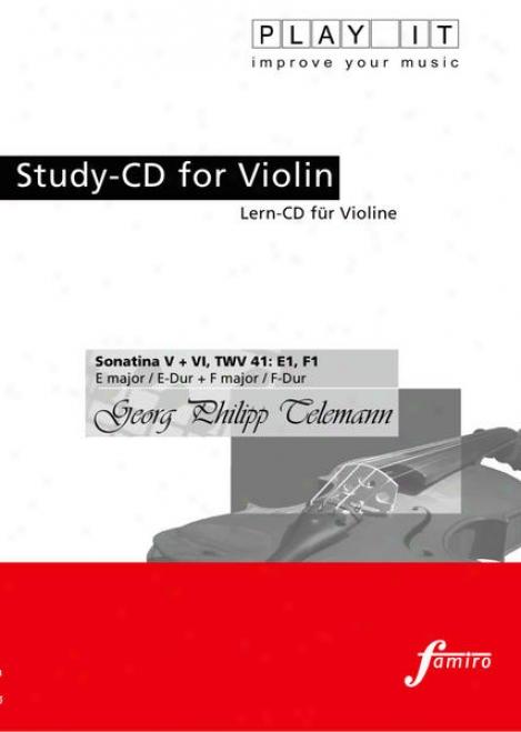 Play It - Study-cd For Violin: Georg Phi1ipp Telemann, Sonatina V + Vi, Twv 41: E1, F1, E Major / E-dur + F Major / F-dur