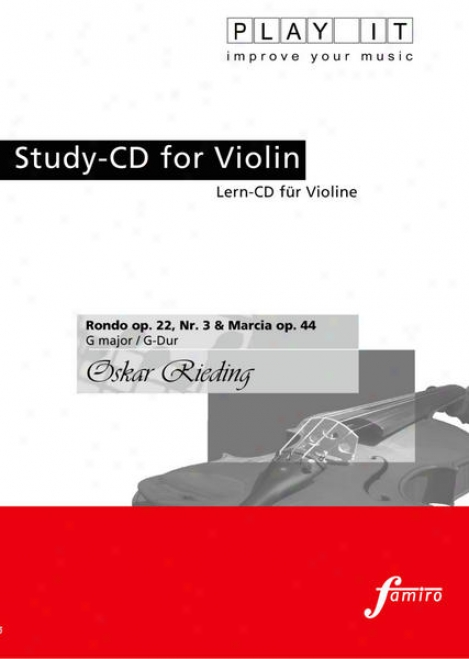 Sport It - Study-cd For Vlolin: Oskar Rieding, Rondo Op. 22, N.r 3 & Marcia Op. 44, G Major / G-dur