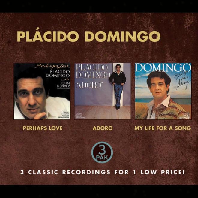 Plã¢cido Domingo - Costco (nice Price) - Perhaps Love, Adoro, My Life For A Song