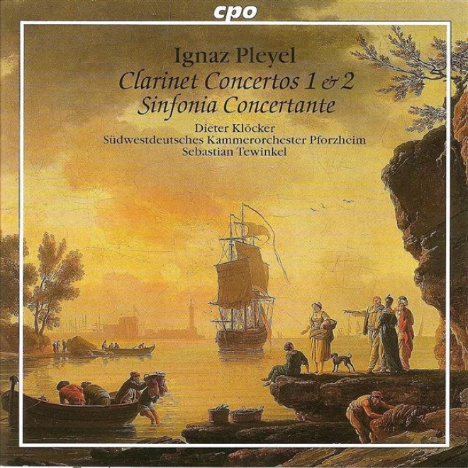 Pleyel, I.j.: Clarinet Concertos Nos. 1 And 2 / Sinfonia Concertante In B Flat Major (klocker)