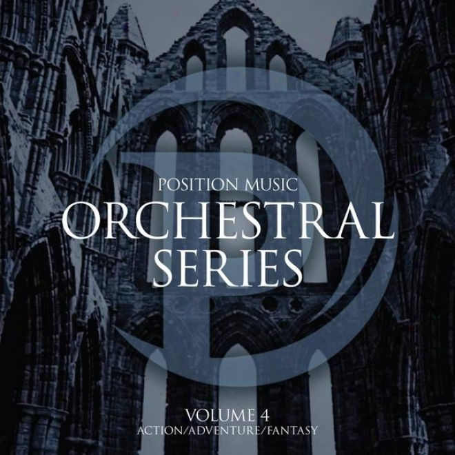 Position Music - Orchestral Series Vol. 4 - Action/adventure/fantasy (non-choir)