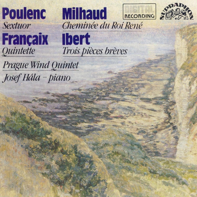 Poulenc / Milhaud / Ibert / Francaox: Recent French Music For Wind Instruments