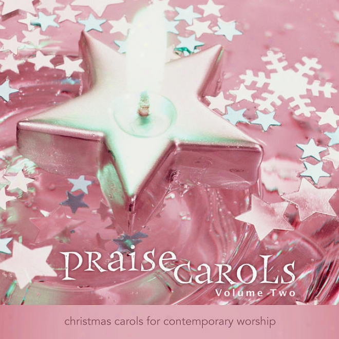 Praisecarols: Christmas Carols For Contempora5y Adoration (vol. 2) - Performahce Tracks