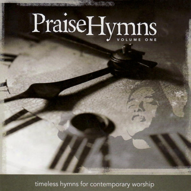 Praisehymns: Timeles sHymns For Contemporary Worship (vol. 1): Performance Tracks