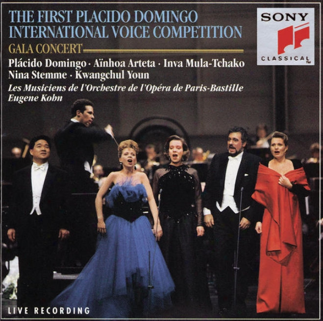 Premier Concours International De Voix D'opã©ra lPã¢cido Domingo; Paris 1993 / Concert Of The Prizewinners