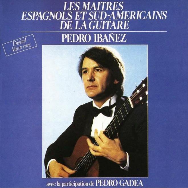 Prestigio De La Guitarra Vol. 1 : The Masters Of Spanish And South American Guitar / Les Maã®tres Espagnols Et Sud-amã©ricains De La