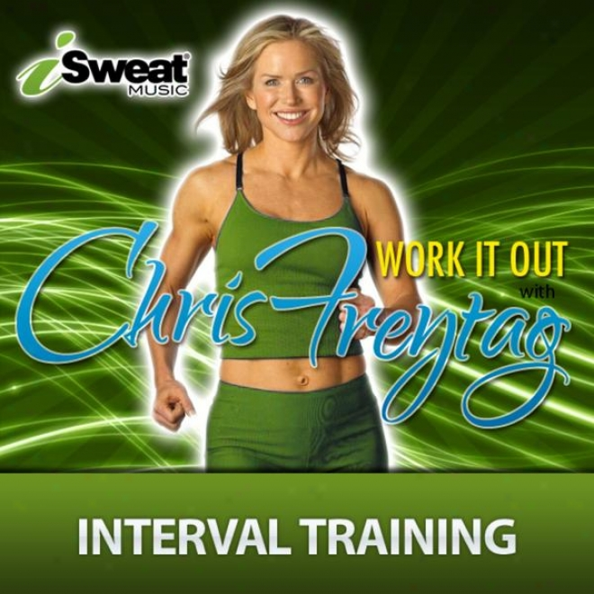 Obstruction Magazine�s Fitness Expert Chris Freytag: Fabric It Out-interval Training (intervals Of 3:00/2:00 - 135/145 Bpm)