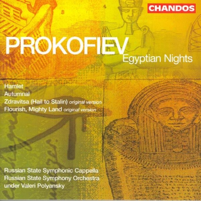 Prrokofiev: Hail To Stalin / Autumnal Sketch / Hamlet / Flourish, Mighty Land / Egyptian Nights