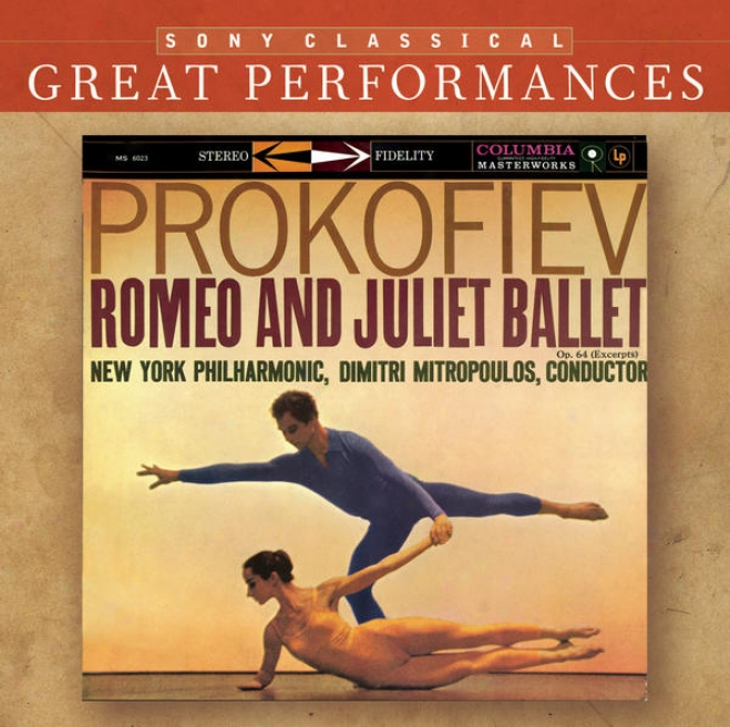 Prokofiev: Romeo And Juliet Ballet (excerpts); Lieutenant Kijã© Suite; Mussorgsky: Night On Bald Mountain [great Performancees]