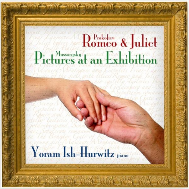 Prokofiev: Romeo And Juliet, Opus 75 & Mussorgsky: Pictures At An Exhibition