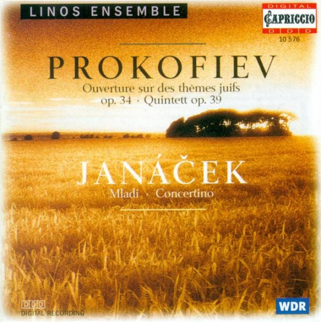 Prokofiev, S.: Oboe Quintet, Op. 39 / Overture On Hebrew Themes / Janacek, L.: Youth Suite (linos Ensemble)