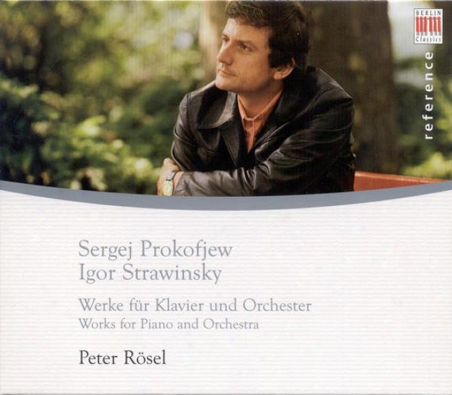 Prokofiev, S.: Piano Concerto No. 2 / Stravinsky, I.: Capriccio / Circus Polka / 3 Movements From Petrushka (rosel, Bongartz, Kege
