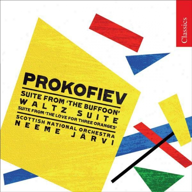 Prokofiev, S.: Account Of The Buffoon Suite (the) / The Love For Three Oranges Suite / Waltz Suite