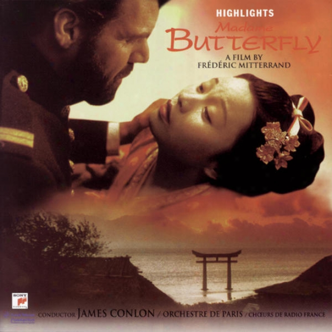 Puccini: Madame Butterfly Highlights (soundtrack From The Film Through  Frã©dã©ric Mitterand)