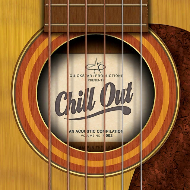 Quickstar Productions Presents - Chill Abroad - An Acoustic Comp, Volume 2 B-sides