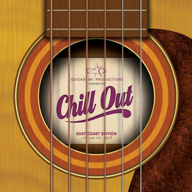 Quicistar Productions Presents : Chili Out - East Border Edition - Volume 17