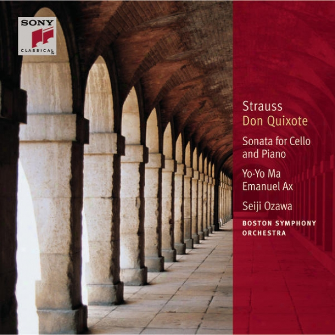 R. Strauss: Don Quixote, Op. 35; Sonata In F Major For Cello And Piano, Op. 6 [clawsic Library]