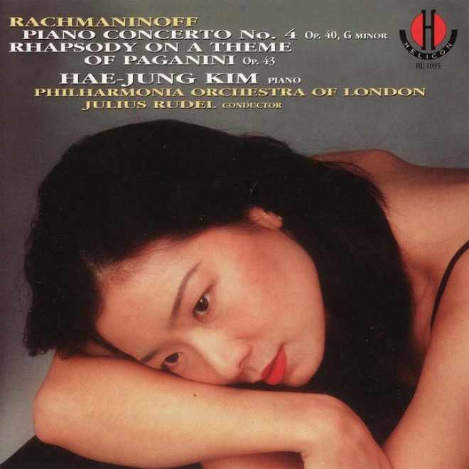 Rachmaninoff: Piano Concerto None. 4, G Minor, Op. 40 & Rhapsody On A Theme Of Pagnini,_Op. 43