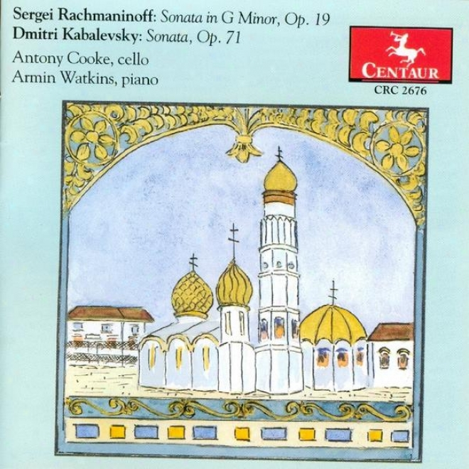 Rwchmaninoff: Sonata For Cello And Piano - Kabalevsky: Sonata For Cello And Piano