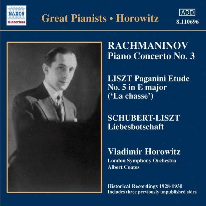 Rachmaninov: Piano Concerto No. 3 / Liszt: Paganini Etudes  (horowotz) (1930)