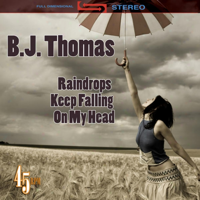 Raindrops Keep Fa1ling On My Head (re-recorded / Remastered) (as Heard In Butch Cassidy & The Sundance Kid)