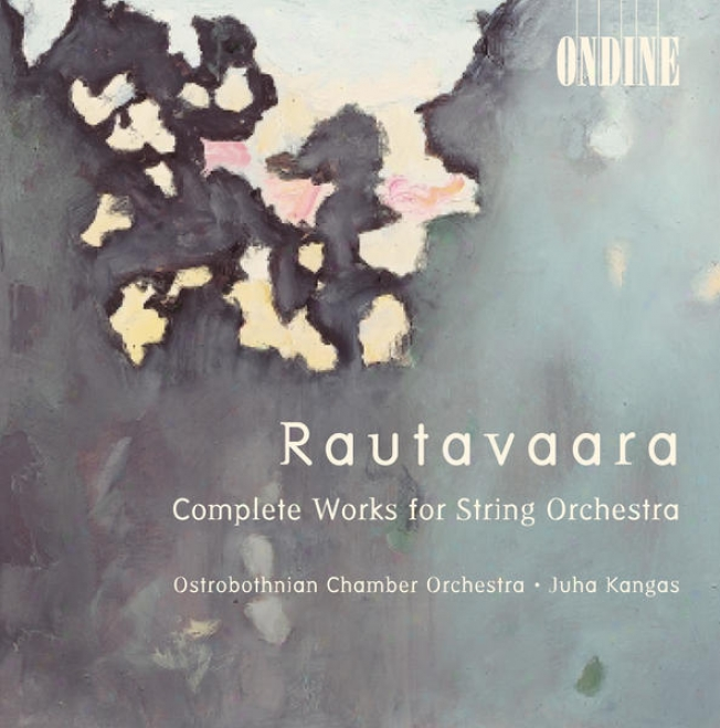 Rautavaara, E.: String Orchestra Works - Canto I-iv / Hommage A Zoltan Kodaly / Suite / Ballad (kangas)