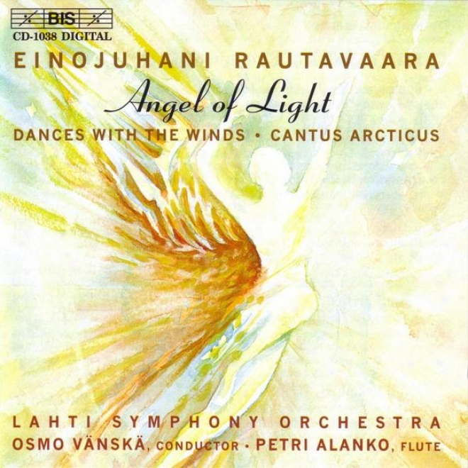 Rautavaara: Symphony No. 7,  Angel Of Light / Dances With Winds, Op. 69 / Cantus Arcticus, Op. 61