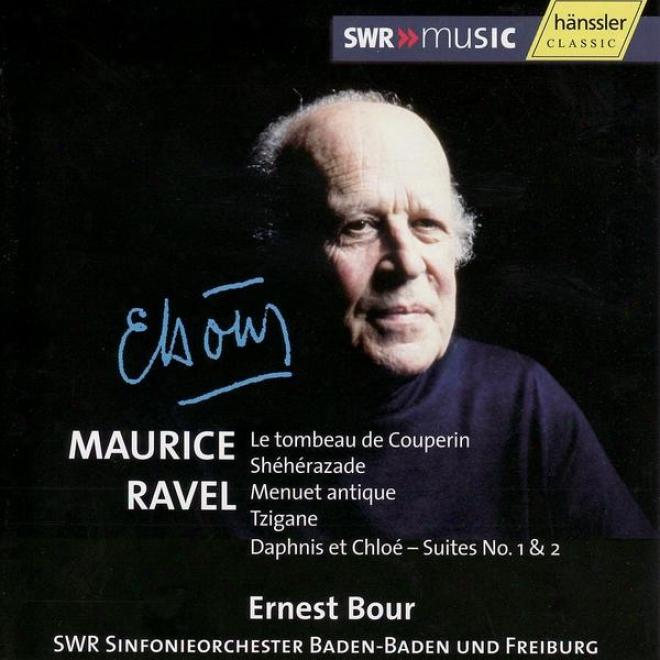 Ravel: Le Tombeau De Couperin / Shã©hãã©razade / Msnuet Antique / Tzigane / Daphnis Et Chloã© - SuitesN o. 1 & 2