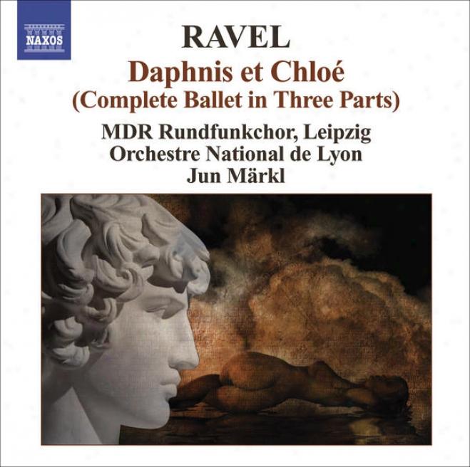 Ravel, M.: Daphnis Et Chloe / Sheherazade, Ouverture De Feerie (lyon National Orchestra, Markl)