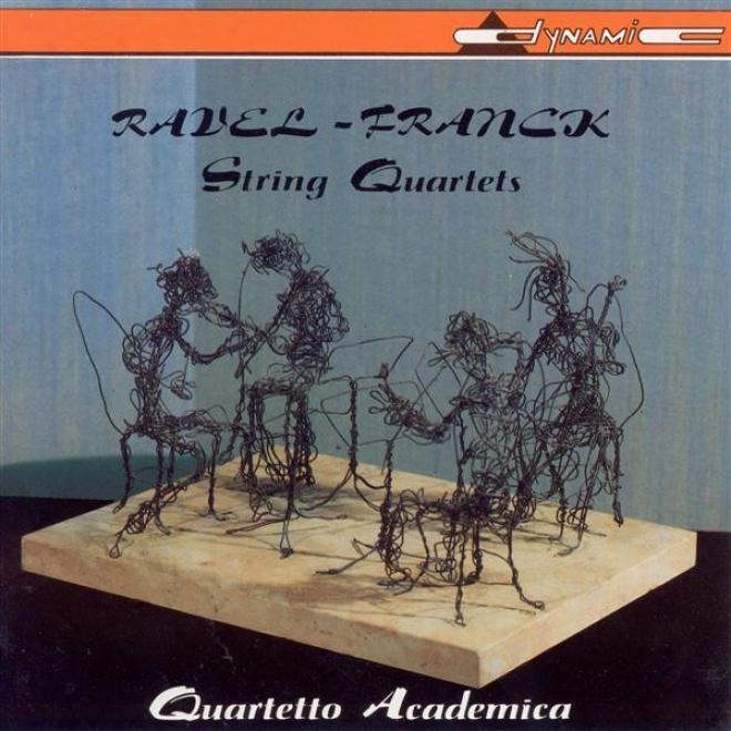 Ravel, M.: String Quarrtet / Franck, C.: String Quartet (academica File Quartet)