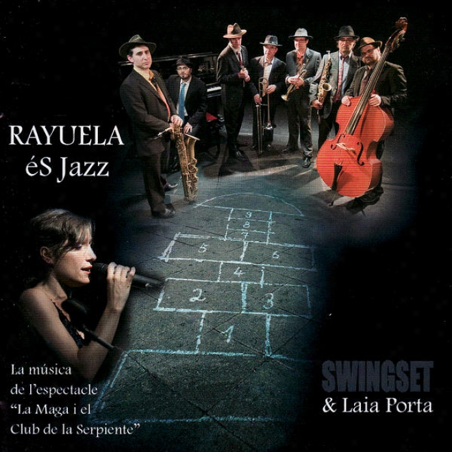 """""""rayuela és Jazz (la Mãºsica De L'espectacle """"""""la Maga I El lCub De La Serpiente"""""""")"""""""