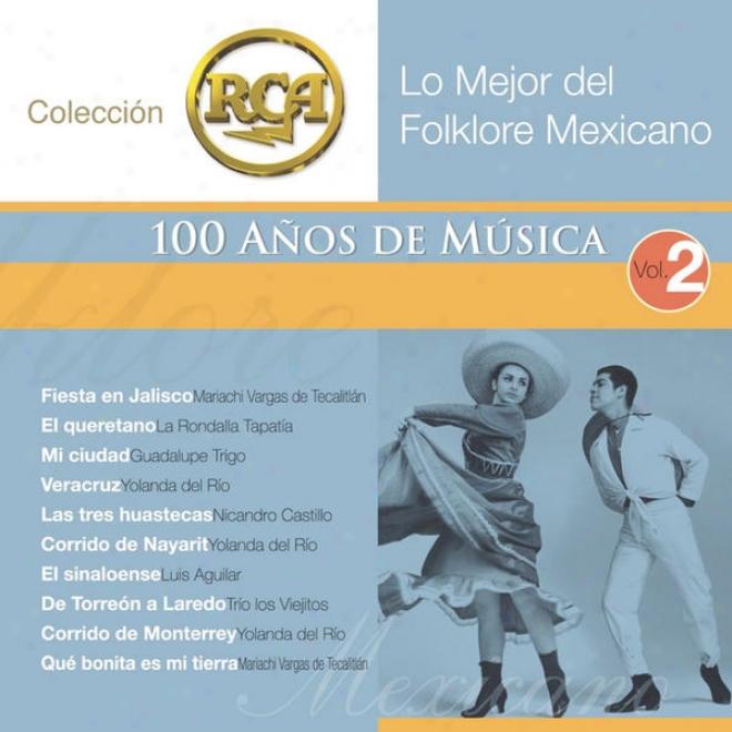 Rca 100 Anos De Musica - Segunda Parte (Look Mejor Del Folklore Mexicano Vol. 2)