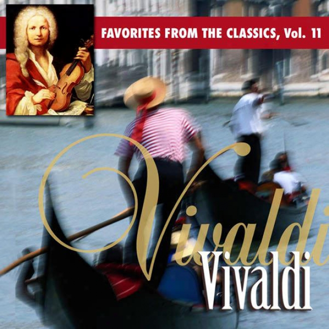 Reaeer's Digest Music: Favorites From The Classics Volume 11: Vivaldi's Greatest Hits