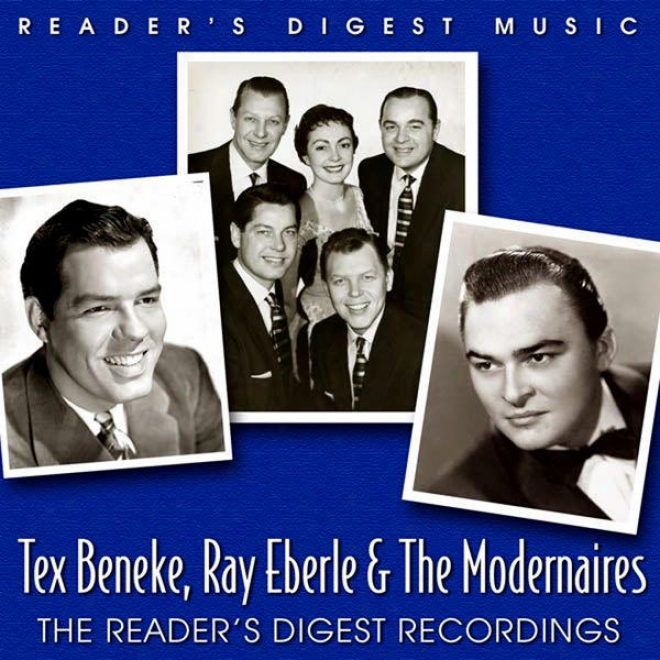 Reader's Digest Music: Tex Beneke, Ray Eberle & The Modernaires: The Reader's Digest Recordings