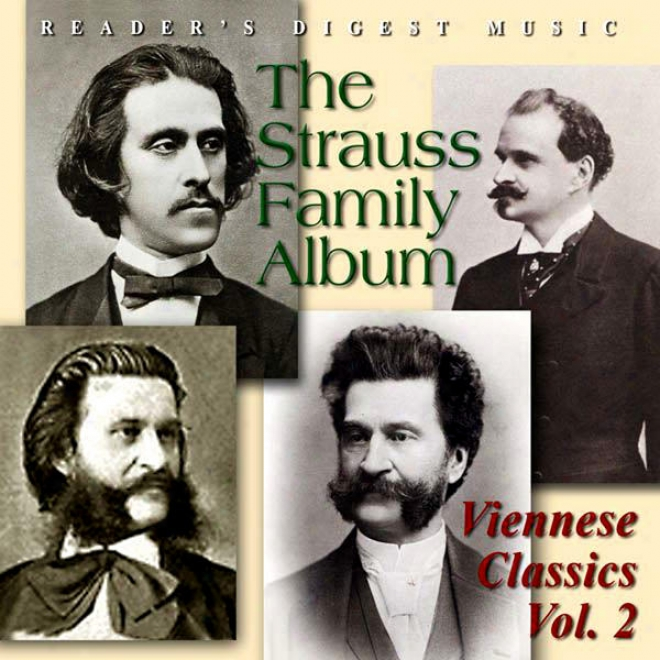 Reader's Digest Music: The Strauss Family Album: Viennese Classics Volume 2