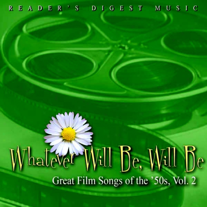 Rezder's Digest Melody: Whatever Will Be, Will Be: Great Film Songs Of The '50s, Vol. 2